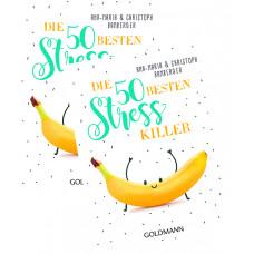 DIE 50 BESTEN STRESS-KILLER - Ein großartiges Buch im praktischen Mini-Format