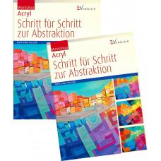 SCHRITT FÜR SCHRITT ZUR ABSTRAKTION - Das Workshop-Buch
