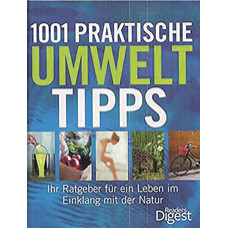1001 PRAKTISCHE UMWELTTIPPS